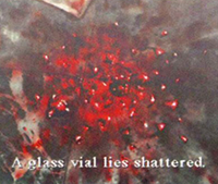 Silent Hill - broken vial of Red Liquid