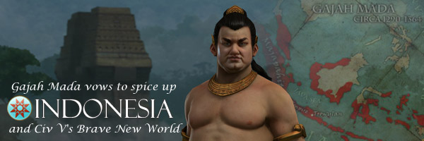 Civilization V Brave New World - Gajah Mada of Indonesia