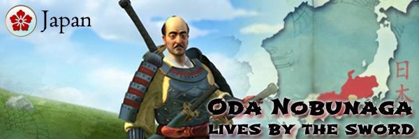 Civilization V - Oda Nobunaga of Japan