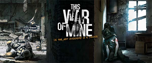 This War of Mine - game title