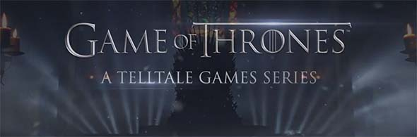 Game of Thrones - Telltale Game series