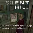 When does Silent Hill take place?
