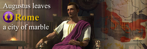 Civilization V - Augustus Caesar of the Roman Empire