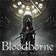 'The Old Hunters' DLC gives Bloodborne some fun new weapons and technical challenge