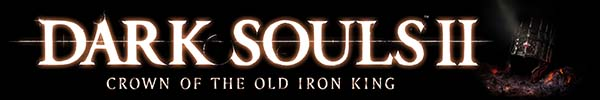 Dark Souls II: Crown of the Old Iron King DLC