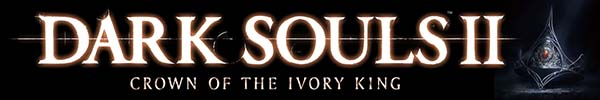 Dark Souls II: Crown of the Ivory King DLC