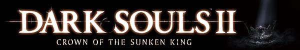 Dark Souls II: Crown of the Sunken King DLC