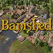 Banished provides community through unrelenting adversity