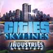 Cities Skylines: Industries