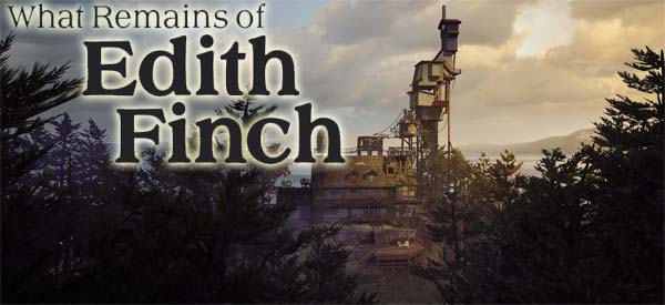 What Remains of Edith Finch - title