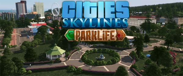 Cities: Skylines: Parklife - title