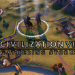 Civilization VI Gathering Storm nags, nitpicks, and suggestions