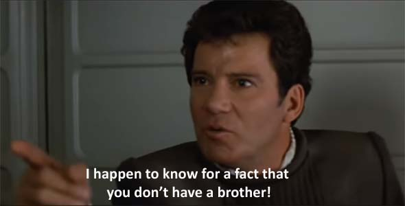 Star Trek V - you have no brother