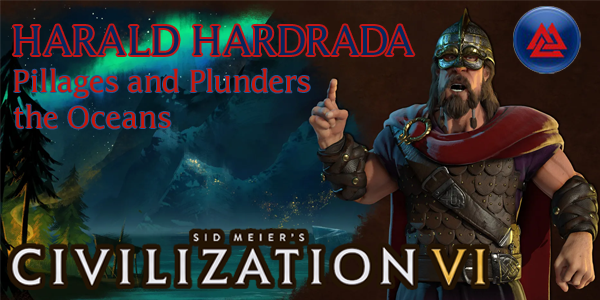 Civilization VI - Harald Hardrada of Norway
