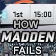 How Madden Fails to Simulate Football: Quarter Length