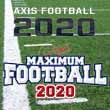 The Football Knowledge of Maximum and Axis Football 2020