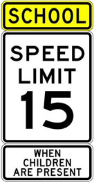 School Zone sign - 15 mph when children are present