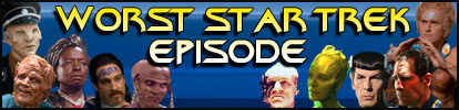 Geek Fights - Worst episode of Star Trek